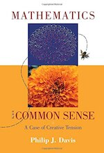 Mathematics & Common Sense - Philip J. Davis (ISBN 9781568812700)