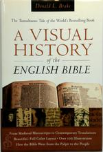 A Visual History of the English Bible - Donald L. Brake (ISBN 9780801013164)