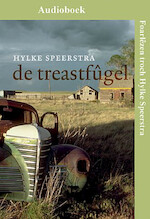 De treastfûgel - Hylke Speerstra (ISBN 9789460380853)