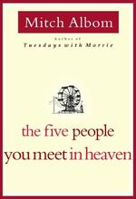 The Five People You Meet in Heaven - Mitch Albom (ISBN 9780786868711)