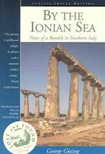 By the Ionian Sea - George Gissing, Pierre Coustillas (ISBN 9781566564946)
