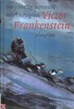 Victor Frankenstein - Mary Shelly, Els Pelgrom (ISBN 9789021618043)
