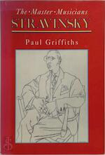 Stravinsky - Paul Griffiths (ISBN 9780028714837)