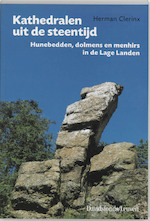 Kathedralen uit de steentijd - Herman Clerinx (ISBN 9789058261236)