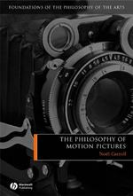 The Philosophy of Motion Pictures - Noël Carroll (ISBN 9781405120258)