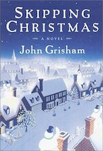 Skipping Christmas - John Grisham (ISBN 9780385505833)