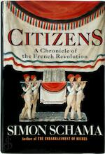 Citizens - A chronicle of the French Revolution - Simon Schama (ISBN 9780394559483)
