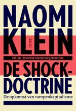 De shockdoctrine - Naomi Klein (ISBN 9789044517590)