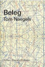 Beleg - Tom Naegels