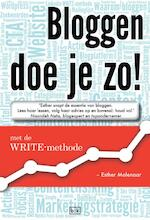 Bloggen doe je zo - Esther Molenaar (ISBN 9789491472732)