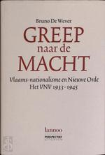 Greep naar de macht - Bruno De Wever (ISBN 9789020922677)