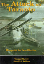 The Attack on Taranto - Thomas Power Lowry, John W. G. Wellham (ISBN 9780811717267)