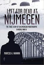 Left for Dead at Nijmegen - Marcus A. Nannini (ISBN 9781612006963)