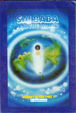 Sai Baba and the World: Journey to God Part 2 - Sai Baba, J. Jagadeesan (ISBN 8172081820)
