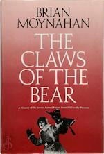 The Claws of the Bear - Brian Moynahan (ISBN 9780091652104)