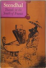 Travels in the South of France - Stendhal
