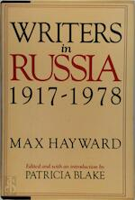 Writers in Russia 1917-1978 - Max Hayward, Patricia Blake (ISBN 9780151832781)