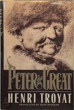 Peter the Great - Henri Troyat (ISBN 0525245472)
