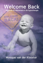 Welcome back - Monique van der Klooster (ISBN 9789087598808)