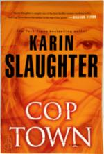 Cop Town - Karin Slaughter (ISBN 9780804179560)