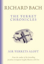 Air Ferrets Aloft - Richard Bach (ISBN 9781865088716)