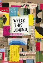 Wreck this journal: now in colour - keri smith (ISBN 9781846149504)