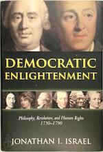 Democratic Enlightenment - Jonathan Israel (ISBN 9780199548200)