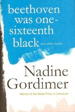 Beethoven Was One-sixteenth Black And Other Stories - Nadine Gordimer (ISBN 9780374109820)