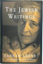 The Jewish writings - Hannah Arendt, Jerome Kohn, Ron H. Feldman (ISBN 9780805242386)