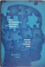 The Psychology Of Science And The Origins Of The Scientific Mind - Gregory Feist (ISBN 9780300110746)
