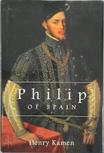Philip of Spain - Henry Kamen (ISBN 9780300070811)