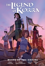 Legend of korra; ruins of the empire library edition - michael dante dimartino (ISBN 9781506708935)