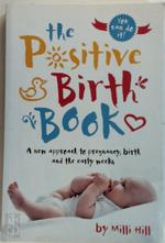 Positive Birth Book - Milli Hill (ISBN 9781780664309)