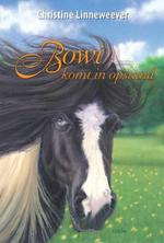 Gouden paarden. Bowi komt in opstand - Christine Linneweever (ISBN 9789020622270)