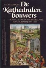 De Kathedralenbouwers - Georges Duby (ISBN 9789051570533)
