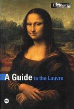A guide to the Louvre - Unknown (ISBN 9782711845927)