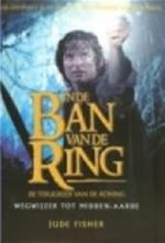 In de ban van de ring - Jude Fisher, Chris Smith, Max Schuchart (ISBN 9789022537343)