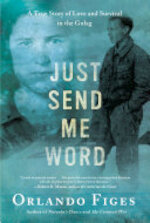 Just Send Me Word - Orlando Figes (ISBN 9780805095227)