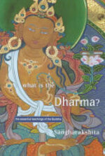 What is the Dharma? - Sangharakshita (Bhikshu) (ISBN 9781899579013)