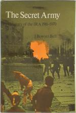 The Secret Army - J. Bowyer Bell (ISBN 0218511191)