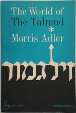 The world of the Talmud
