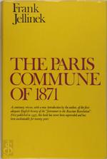 The Paris Commune of 1871 - Frank Jellinek