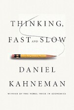 Thinking, Fast and Slow - Daniel Kahneman (ISBN 9780374275631)
