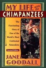 My Life with the Chimpanzees - Jane Goodall (ISBN 9780671562717)
