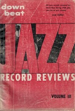 Down Beat Jazz Record Reviews, Volume III