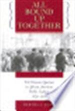 All bound up together - Martha S. Jones (ISBN 9780807858455)