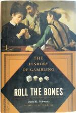 Roll the bones - David G. Schwartz (ISBN 9781592402083)