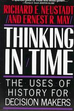Thinking in Time - Richard E. Neustadt, Ernest R. May (ISBN 9780029227916)