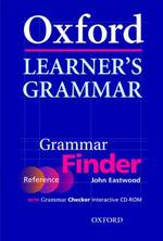 Oxford Learner's Grammar. Reference Book-Grammar-Finder und CD-ROM Grammar Checker - John Eastwood (ISBN 9780194375979)