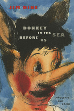 Jim Dine – Donkey in the Sea before us